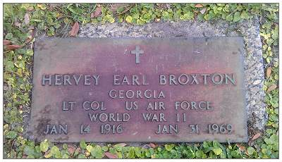 Hervey Earl Broxton, Georgia - LT COL US AIR FORCE WW II