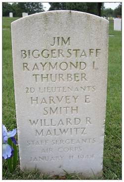 Collective headstone - 2nd Lt. Biggerstaff, 2nd Lt. Thurber, S/Sgt. Smith and S/Sgt. Malwitz