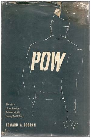 Dust jacket P.O.W. - book by Edward A. Dobran