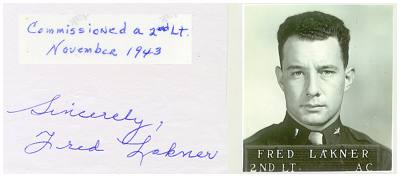 Fred Lakner - commisioned a 2nd Lt. November 1943