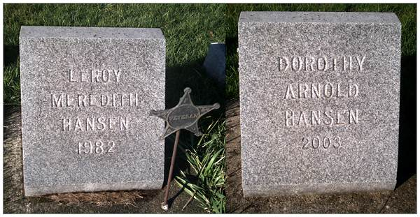 Headstones - LeRoy Meredith Hansen - and - Dorothy Arnold Hansen (wife)
