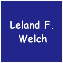 12166945 - S/Sgt. - Nose Turret Gunner - Leland Francis Welch - Monroe County, NY - POW - Stalag 17B