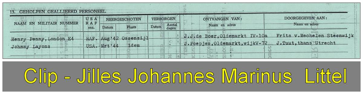 2nd Lt. John Jay Lyons (20) handed by J. J. M. Littel (25), Oldemarkt to J. Tuut, Steenwijkerwold