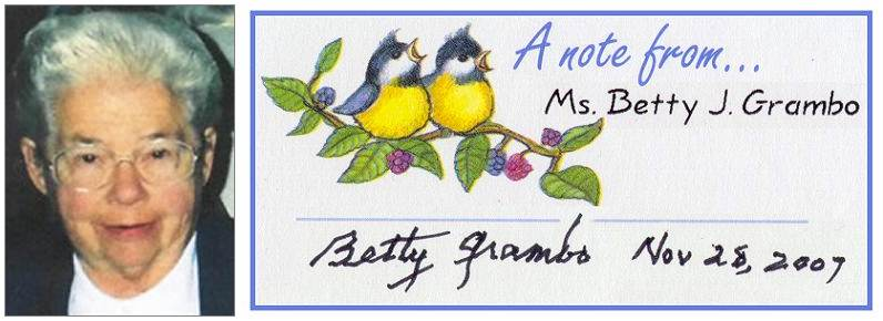 Note from his sister Betty Grambo - Nov 2007 - photo Betty - obit 14 Jan 2017