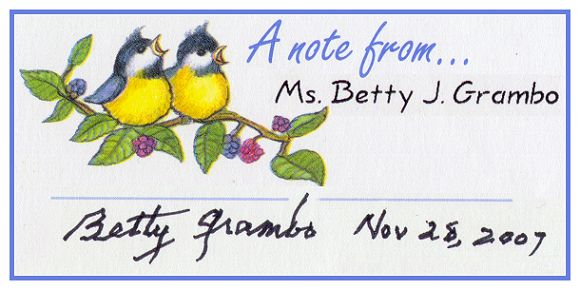 Note from his sister Betty Grambo - Nov 2007 -