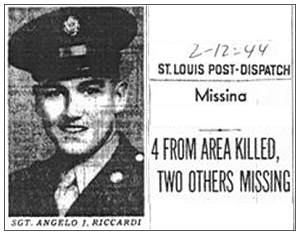Missing Newsclip - 12 Feb 1944 - St. Louis Post-Dispatch - Sgt. Angelo J. Riccardi