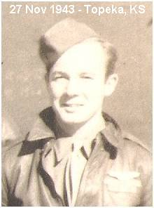 S/Sgt. John Earl Colwell - at Topeka, Kansas - 27 Nov 1943