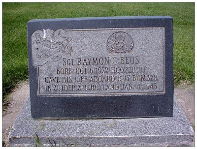 Memorial - 19171966 - Right Waist Gunner   - Sgt. - Raymond 'Raymon' C. Beus