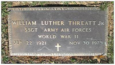 S/Sgt. William Luther Threatt Jr. - Headstone Memorial