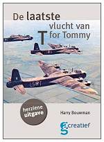 Cover - DE LAATSTE VLUCHT VAN 'T' FOR TOMMY - 2nd PRINT 2013 - HARRY BOUWMAN